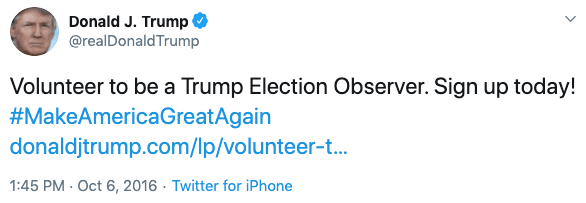 Tweet from Trump about becoming a Trump Election Observer in 2016.